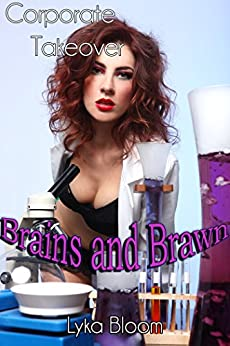 Corporate Takeover: Brains and Brawn by [Bloom, Lyka]