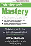 img - for Infusionsoft Mastery: The Definitive Best Practices and Strategic Implementation Guide book / textbook / text book