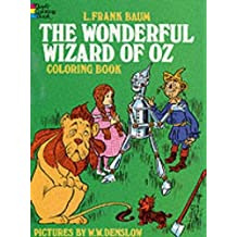 The Wonderful Wizard of Oz Coloring Book (Dover Classic Stories Coloring Book)