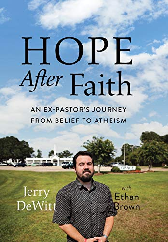 Image of Hope after Faith: An Ex-Pastor's Journey from Belief to Atheism