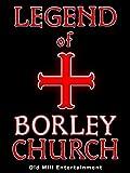 Legend of Borley Church