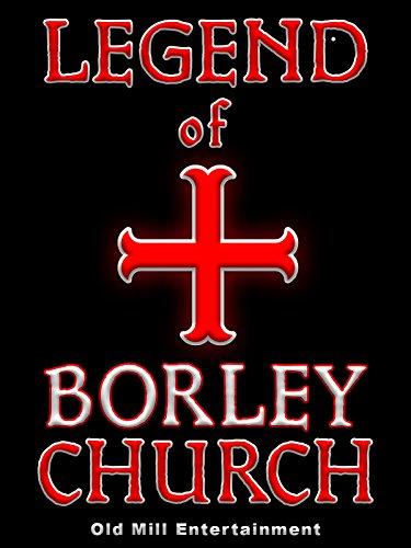 - Legend of Borley Church