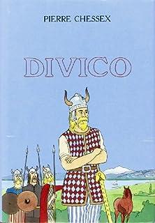 Divico : roman historique, Chessex, Pierre