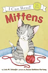 Mittens (My First I Can Read) Paperback