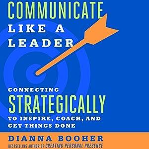 Communicate Like a Leader Audiobook