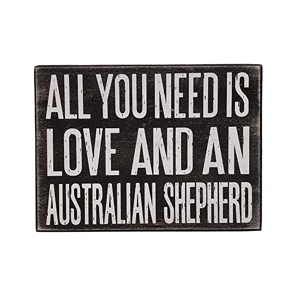 JennyGems All You Need is Love and an Australian Shepherd - Stand Up Wooden Box Sign - Australian Shepherd Home Decor - Aussie Sheperd Decorations and Accessories - Dog Artwork, Queensland, 3