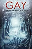 Gay A New Path Forward, Nicolas Janovsky, 1595944540