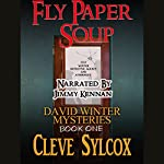 Fly Paper Soup: David Winter Mysteries, Book 1 | Cleve Sylcox
