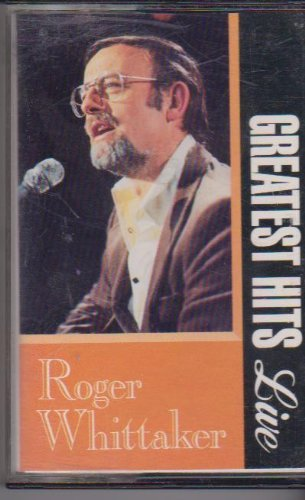 Roger Whittaker Greatest Hits Live