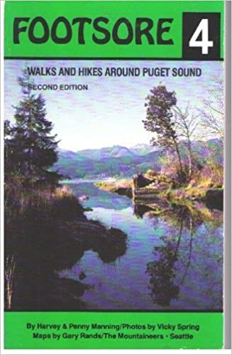 Book Footsore, Number Four: Walks and Hikes Around Puget Sound (Footsore Series) by Harvey Manning (1990-04-03)