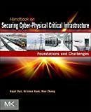 Handbook on Securing Cyber-Physical Critical Infrastructure
