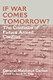 If War Comes Tomorrow?: The Contours of Future Armed Conflict (Soviet (Russian) Military Theory and Practice) 1st edition by Gareev, General Makhmut Akhmetovich (1998) Paperback