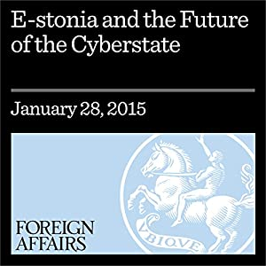 E-Stonia and the Future of the Cyberstate