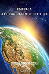 Emergia: A Chronicle of the Future Paperback