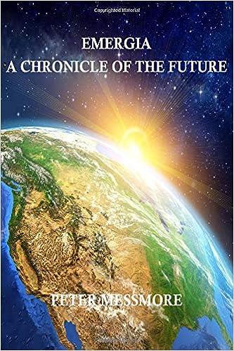 Emergia: A Chronicle of the Future