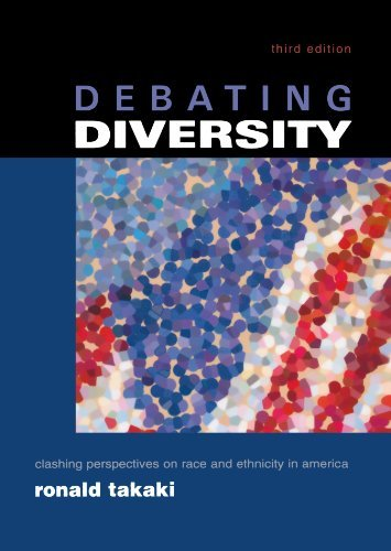 Debating Diversity: Clashing Perspectives on Race and Ethnicity in America: 3rd (Third) edition pdf