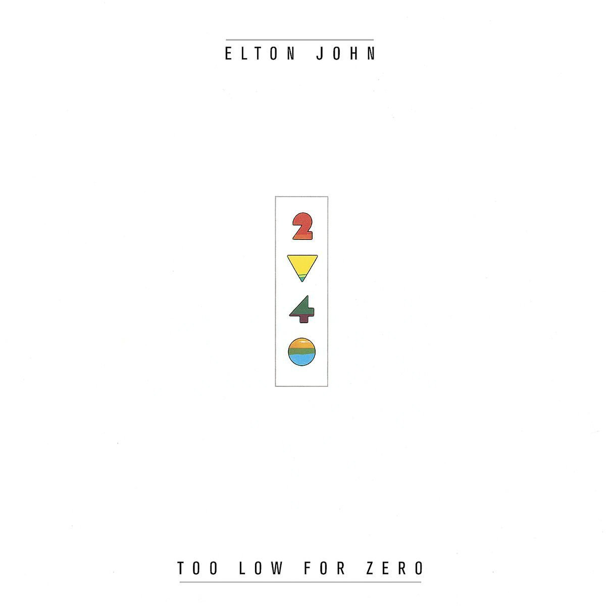 Vinilo : Elton John - Too Low For Zero (180 Gram Vinyl)