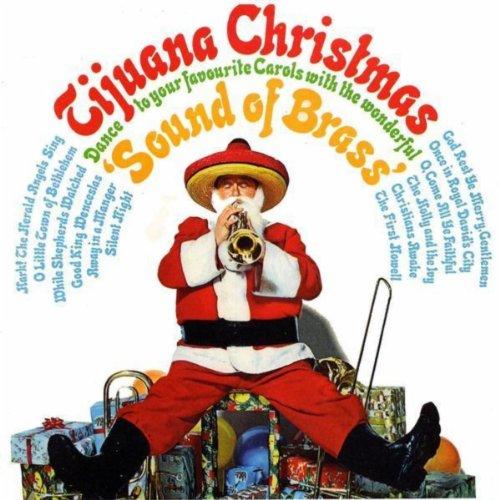 Tijuana Christmas (Sound of Brass)