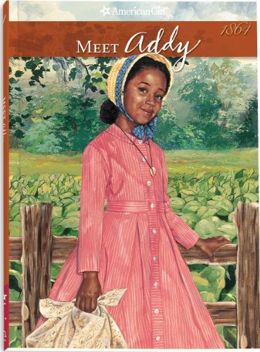 Meet Addy: An American Girl (The American Girls Collection Book 1)