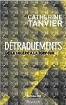 Détraquements par Tanvier