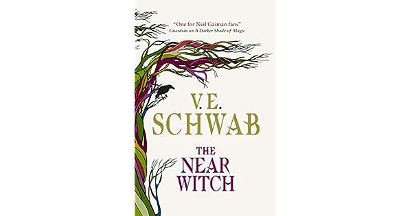 Amazon.com: The Near Witch eBook: V. E. Schwab: Kindle Store