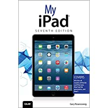 My iPad (Covers iOS 8 on all models of  iPad Air, iPad mini, iPad 3rd/4th generation, and iPad 2) (My...)