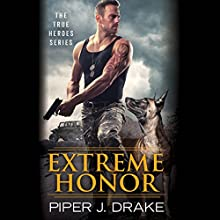 Extreme Honor Audiobook by Piper J. Drake Narrated by Daniel Thomas May, Kristin Kalbli