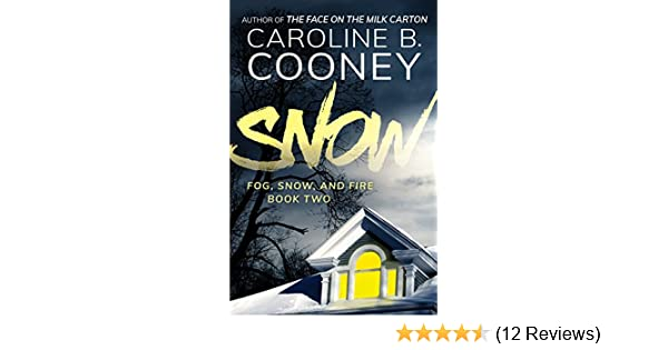 Amazon Snow Fog And Fire Book 2 EBook Caroline B Cooney Kindle Store