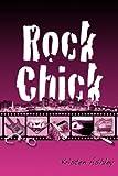 Rock Chick (Volume 1)