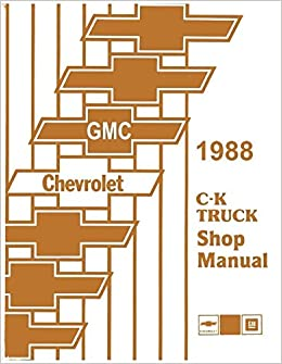 1988 chevrolet c k pick up truck service manual 1500 2500 3500 1988 chevrolet c k pick up truck service manual 1500 2500 3500 chevrolet amazon books fandeluxe Image collections