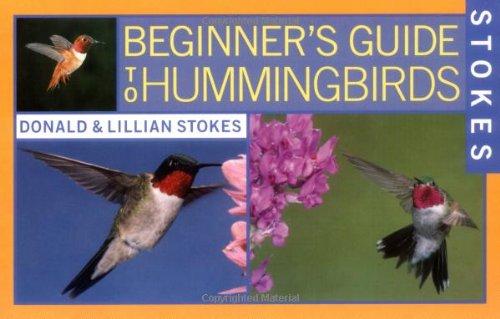 Stokes Beginner's Guide to Hummingbirds ()