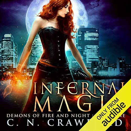 Infernal Magic: An Urban Fantasy Novel (Best Urban Fantasy Audiobooks)