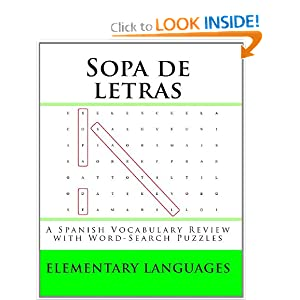 Sopa de letras: A Spanish Vocabulary Review with Word-Search Puzzles (Spanish Edition) Elementary Languages and Philippe Delannoy Ph.D.