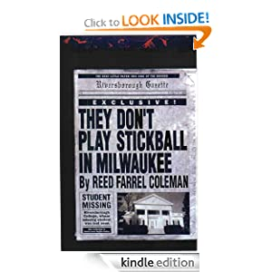 They Don't Play Stickball in Milwaukee Reed Farrel Coleman