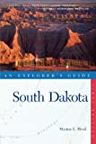 Explorer's Guide South Dakota (Explorer's Complete)