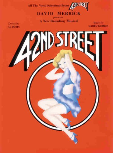 42nd Street (Vocal Selections)