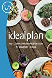 img - for IdealPlan: Your 12 Week Delicious Nutrition Guide for Maximum Fat Loss book / textbook / text book