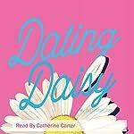 Dating Daisy | Daisy Mae
