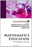 Mathematics Education, Khoon Yoong Wong, 9812833757
