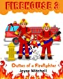 FIREHOUSE 3: Duties of a Firefighter