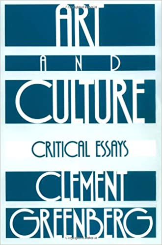 art and culture critical essays clement greenberg  art and culture critical essays clement greenberg 0046442066815 com books