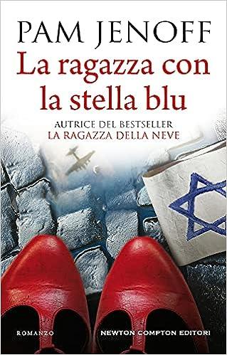 La ragazza con la stella blu : Jenoff, Pam, Mele, Carlotta: Amazon.it: Libri
