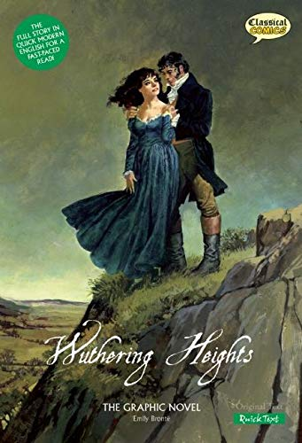 Wuthering Heights The Graphic Novel: Quick Text (Classical Comics: Quick Text)