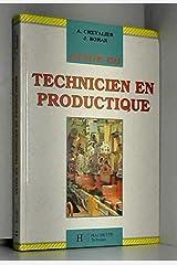 Guide du technicien en productique Paperback