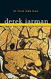 At Your Own Risk, Derek Jarman, 0816665923