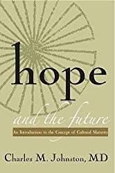 Hope and the Future: An Introduction to the Concept of Cultural Maturity