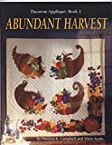 img - for Abundant Harvest (Theorem Applique Book 1) book / textbook / text book