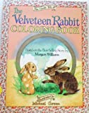 The Classic Tale of the Velveteen Rabbit Coloring Book, Margery Williams, 089471449X