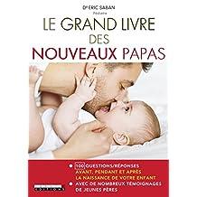 Grand livre des nouveaux papas (Le)