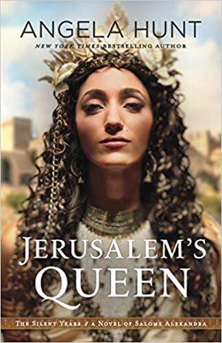 Jerusalems Queen The Silent Years Angela Hunt 9780764219344